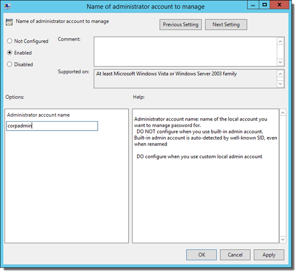 Name of Administrator account to manage policy